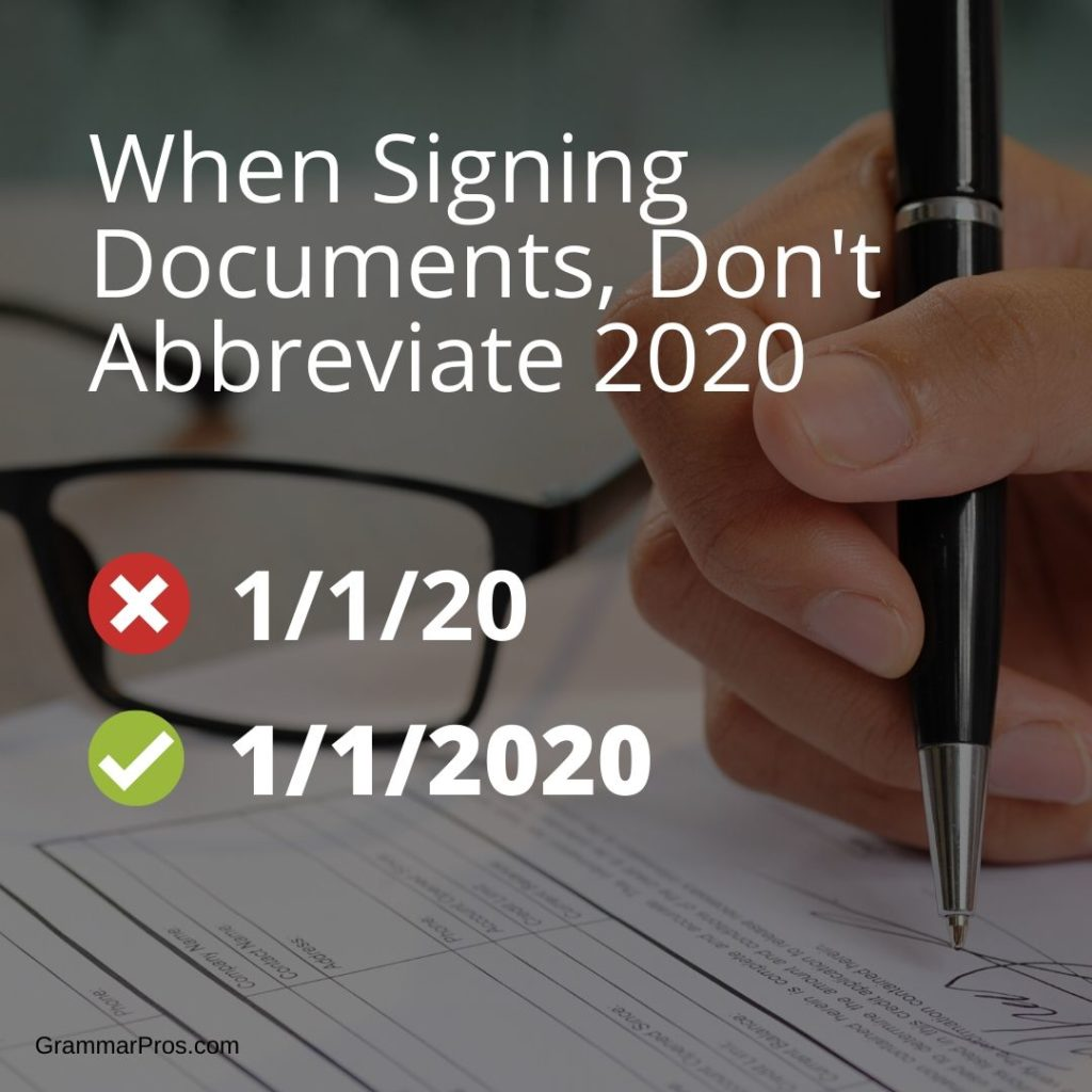 Don't abbreviate 2020 when signing documents